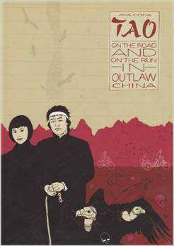 Tao: On the Road and On the Run in Outlaw China